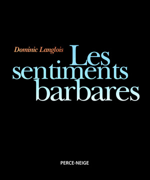 Les sentiments barbares Image 1